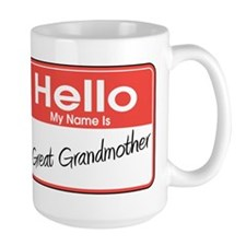 Hello My Name is Great Grandmother Mug
