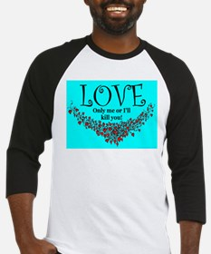 LOVE Only me Baseball Jersey