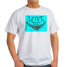 LOVE Only me Ash Grey T-Shirt