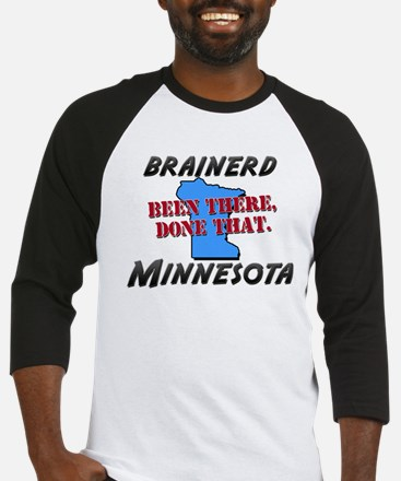 brainerd minnesota - been there, done that Basebal