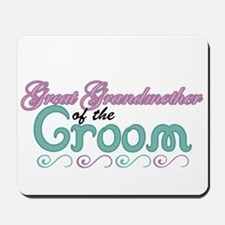 Great Grandmother of the Groom Mousepad