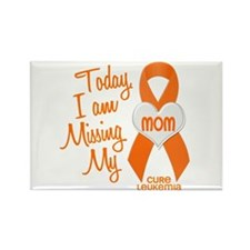 Missing My Mom 1 LEUKEMIA Rectangle Magnet