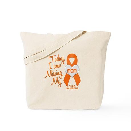 Missing My Mom 1 LEUKEMIA Tote Bag