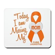 Missing My Mom 1 LEUKEMIA Mousepad
