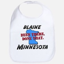 blaine minnesota - been there, done that Bib