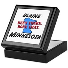 blaine minnesota - been there, done that Keepsake
