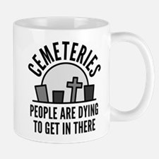 Cemeteries Mug