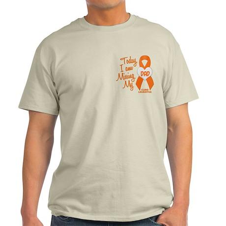 Missing My Dad 1 LEUKEMIA Light T-Shirt