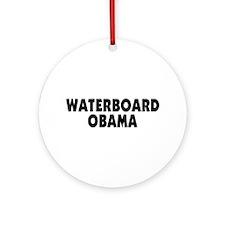 Waterboard Obama Ornament (Round)