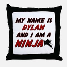 my name is dylan and i am a ninja Throw Pillow