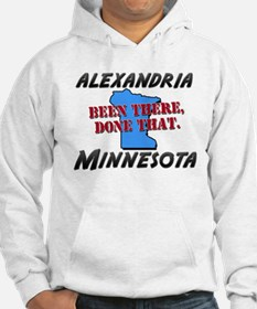 alexandria minnesota - been there, done that Hoode
