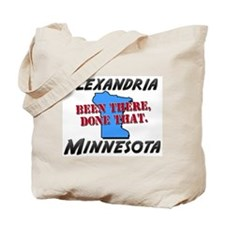 alexandria minnesota - been there, done that Tote