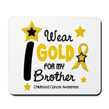 I Wear Gold 12 Brother CHILD CANCER Mousepad