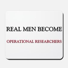 Real Men Become Operational Researchers Mousepad