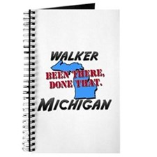 walker michigan - been there, done that Journal