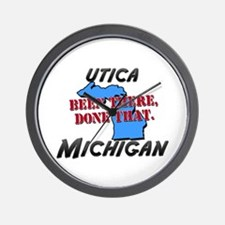 utica michigan - been there, done that Wall Clock