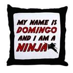my name is domingo and i am a ninja Throw Pillow
