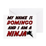 my name is domingo and i am a ninja Greeting Cards