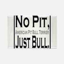 APBT No Pit, Just Bull. Rectangle Magnet