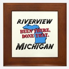 riverview michigan - been there, done that Framed