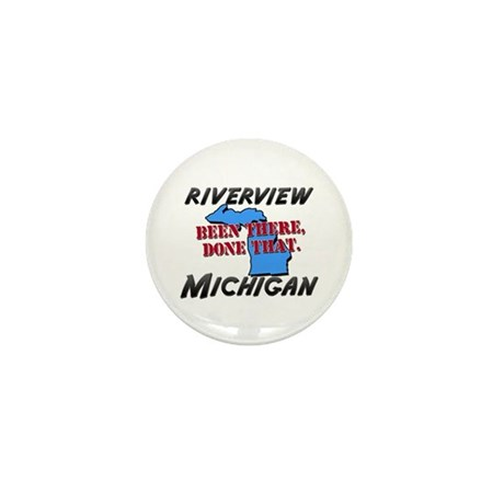 riverview michigan - been there, done that Mini Bu