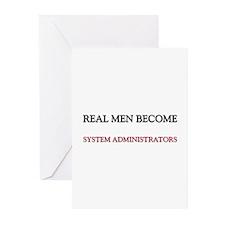 Real Men Become System Administrators Greeting Car