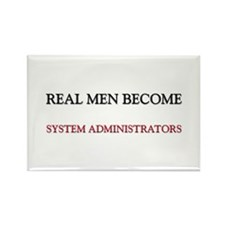 Real Men Become System Administrators Rectangle Ma