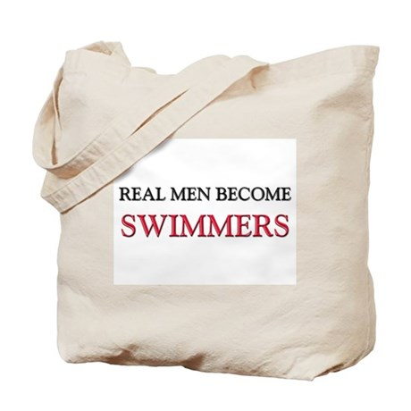 Real Men Become Swimmers Tote Bag