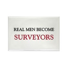 Real Men Become Surveyors Rectangle Magnet