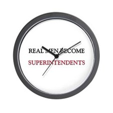Real Men Become Superintendents Wall Clock
