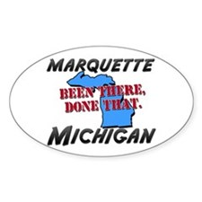 marquette michigan - been there, done that Decal