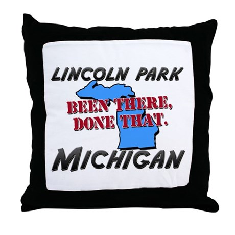 lincoln park michigan - been there, done that Thro
