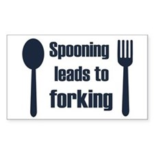 Spooning leads to forking Rectangle Decal