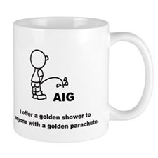 Piss on AIG Mug