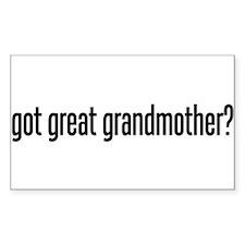 Got Great Grandmother? Rectangle Decal