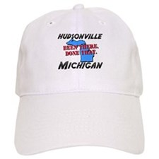 hudsonville michigan - been there, done that Baseball Cap