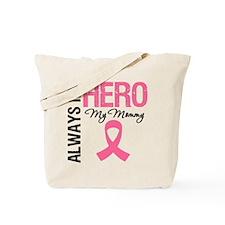 AlwaysMyHero Mommy Tote Bag