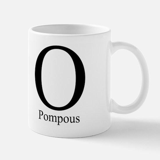 O Pompous Mug