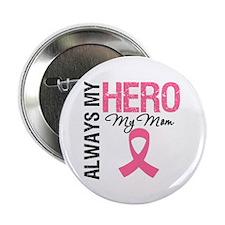 "AlwaysMyHero Mom 2.25"" Button (10 pack)"