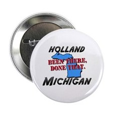 """holland michigan - been there, done that 2.25"""" But"""