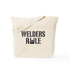 Welders Rule Tote Bag