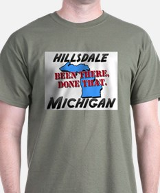 hillsdale michigan - been there, done that T-Shirt