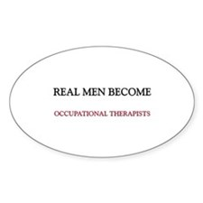 Real Men Become Occupational Therapists Decal