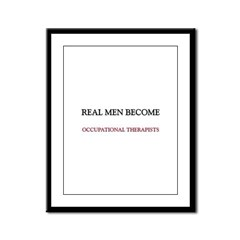 Real Men Become Occupational Therapists Framed Pan