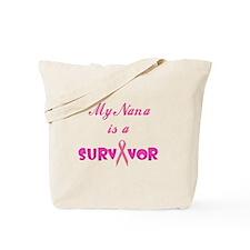 My Nana is a Survivor Tote Bag