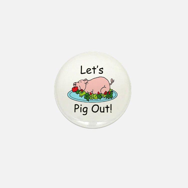 Pig Out Mini Button