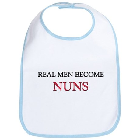 Real Men Become Nuns Bib