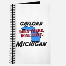 gaylord michigan - been there, done that Journal