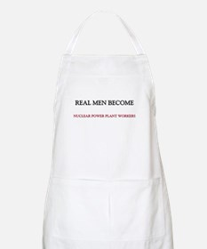 Real Men Become Nuclear Power Plant Workers BBQ Ap
