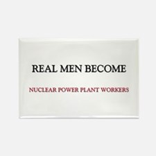 Real Men Become Nuclear Power Plant Workers Rectan